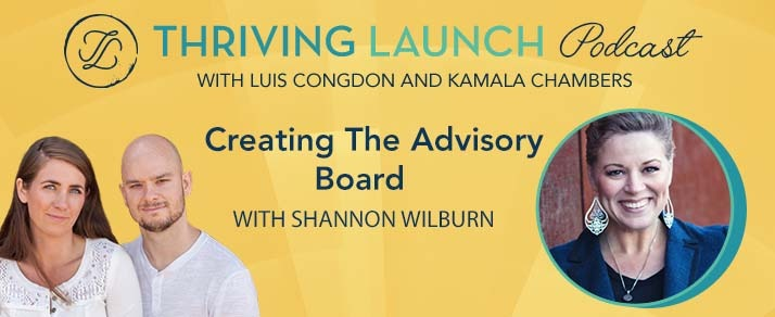 Creating The Advisory Board – Shannon Wilburn