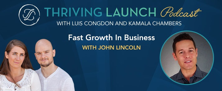 Fast Growth In Business – John Lincoln