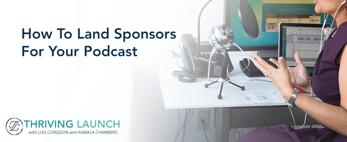 How To Land Sponsors For Your Podcast