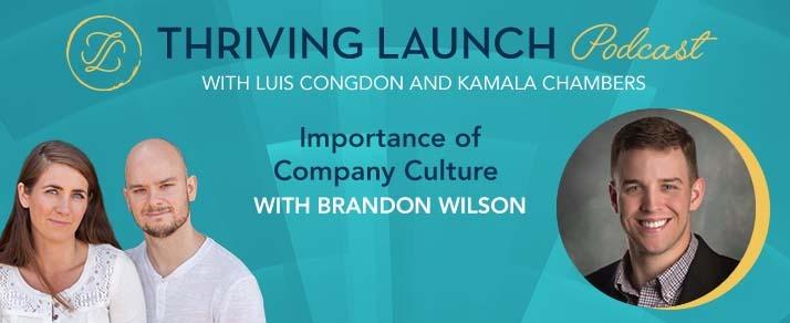 Importance of Company Culture – Brandon Wilson