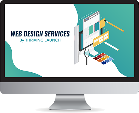 Web Design Services - Thriving Launch